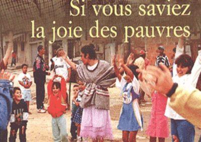Si vous saviez la joie des pauvres